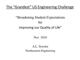 "The ""Grandest"" US Engineering Challenge"