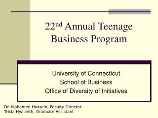 22 nd  Annual Teenage  Business Program