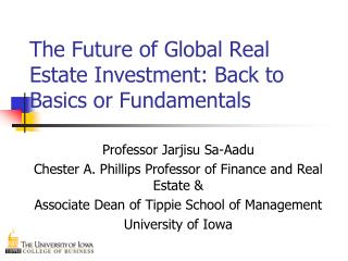 The Future of Global Real Estate Investment: Back to Basics or Fundamentals