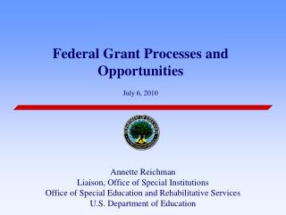 Federal Grant Processes and Opportunities