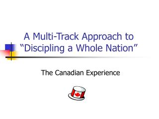 """A Multi-Track Approach to """"Discipling a Whole Nation"""""""