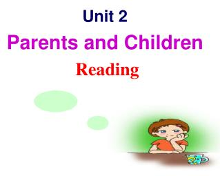 Unit 2 Parents and Children Reading