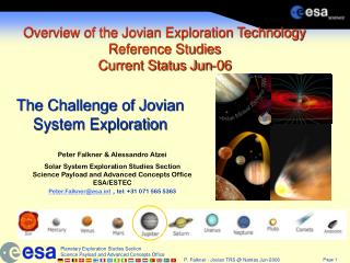 Overview of the Jovian Exploration Technology Reference Studies Current Status Jun-06