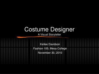 Costume Designer A Visual Storyteller