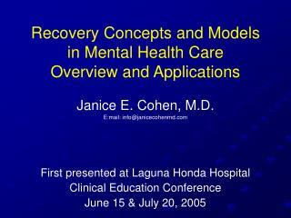 Recovery Concepts and Models in Mental Health Care Overview and Applications