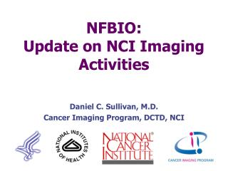 NFBIO: Update on NCI Imaging Activities