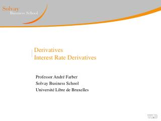 Derivatives Interest Rate Derivatives