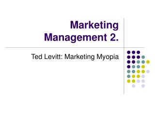 Marketing Management 2.