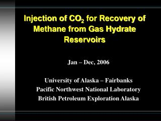 Injection of CO 2  for Recovery of Methane from Gas Hydrate Reservoirs