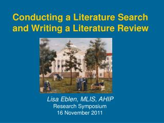 Conducting a Literature Search and Writing a Literature Review