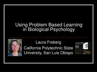 Using Problem Based Learning in Biological Psychology