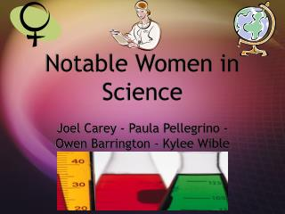 Notable Women in Science