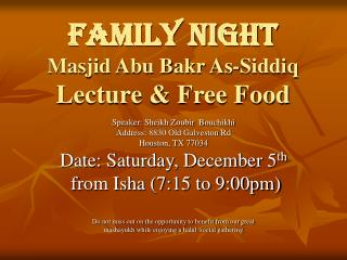 Family Night Masjid Abu Bakr As-Siddiq Lecture & Free Food