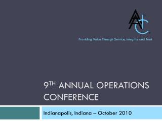 9 th  Annual Operations Conference