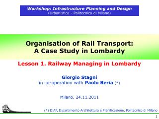 Organisation of Rail Transport: A Case Study in Lombardy