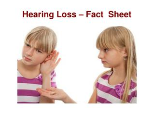 Hearing Loss-Fact Sheet