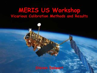 MERIS US Workshop Vicarious Calibration Methods and Results