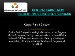 Central Park 3 New Project on Sohna Road Gurgaon