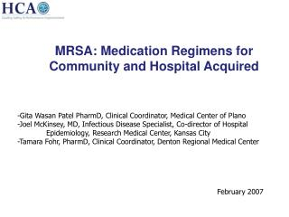 MRSA: Medication Regimens for Community and Hospital Acquired
