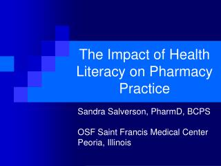 The Impact of Health Literacy on Pharmacy Practice