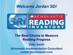 The Best Choice to Measure  Reading Progress