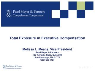 Total Exposure in Executive Compensation