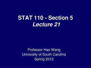 STAT 110 - Section 5  Lecture 21