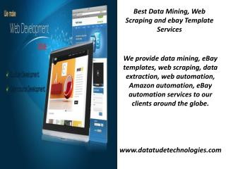 Best Data Mining, Web Scraping and ebay Template Services