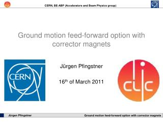 Ground motion feed-forward option with corrector magnets