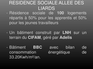 RESIDENCE SOCIALE ALLEE DES LIARDS