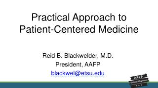 Practical Approach to  Patient-Centered Medicine