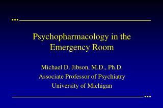 Psychopharmacology in the Emergency Room