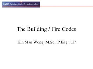 The Building / Fire Codes