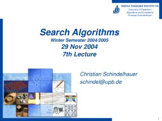 Search Algorithms Winter Semester 2004/2005 29 Nov 2004 7th Lecture