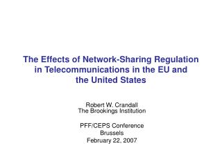 The Effects of Network-Sharing Regulation in Telecommunications in the EU and the United States