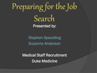 Preparing for the Job Search