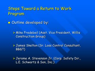 Steps Toward a Return to Work Program