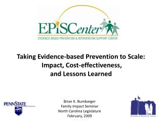 Taking Evidence-based Prevention to Scale:  Impact, Cost-effectiveness,  and Lessons Learned
