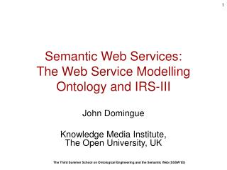 Semantic Web Services: The Web Service Modelling Ontology and IRS-III