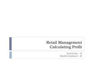 Retail Management Calculating Profit