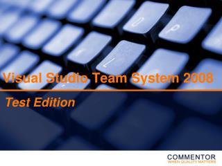 Visual Studio Team System 2008