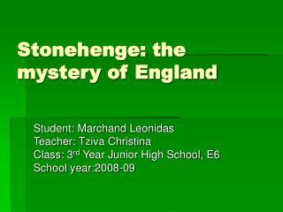 Stonehenge: the mystery of England