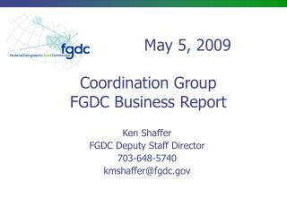 Coordination Group FGDC Business Report