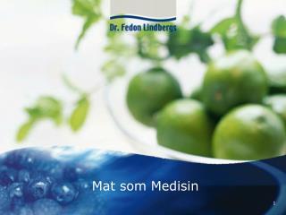 Mat som Medisin