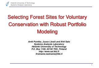 Selecting Forest Sites for Voluntary Conservation with Robust Portfolio Modeling