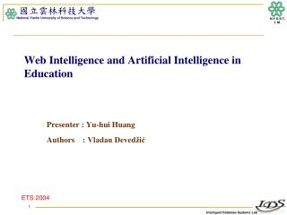 Web Intelligence and Artificial Intelligence in Education