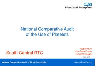 National Comparative Audit  of the Use of Platelets
