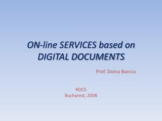 ON-line SERVICES based on DIGITAL DOCUMENTS