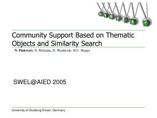 Community Support Based on Thematic Objects and Similarity Search
