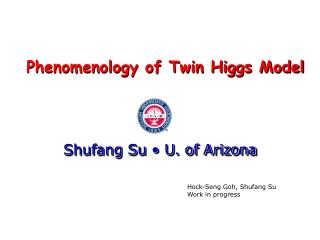 Phenomenology of Twin Higgs Model